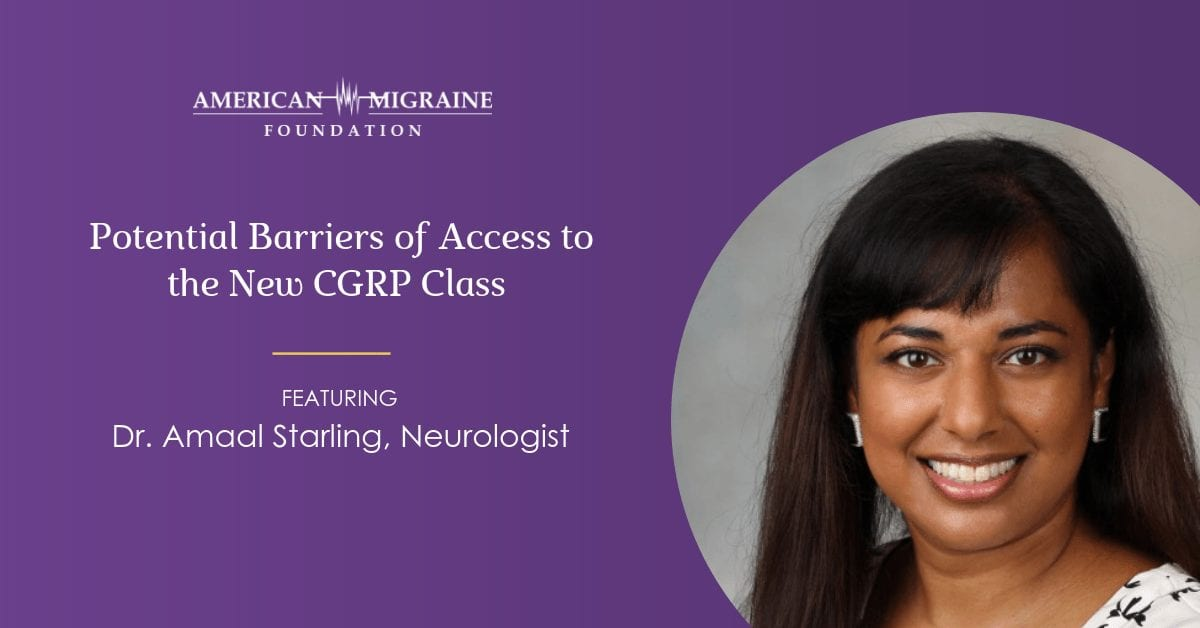 potential barriers of access to the new CGRP class